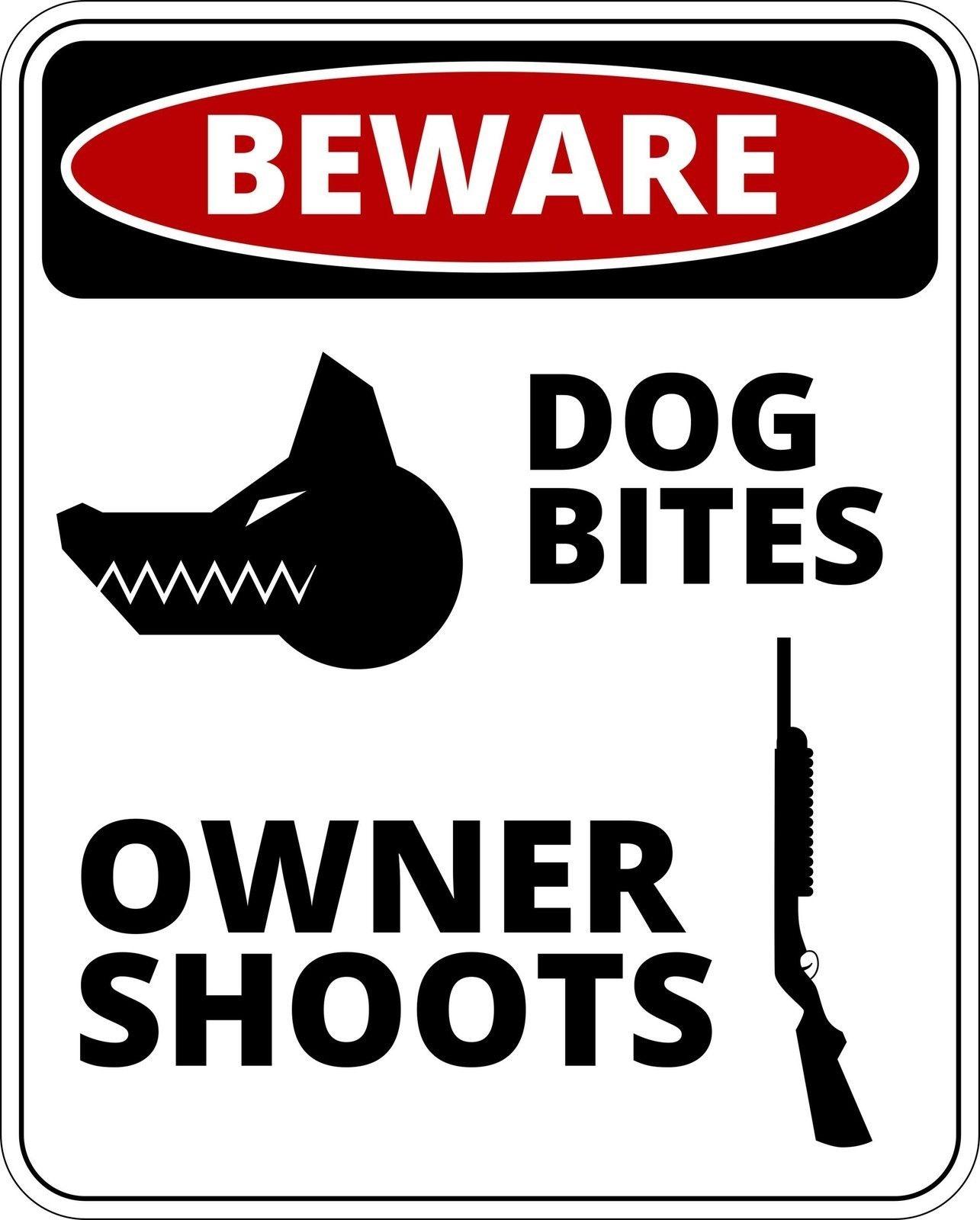funny warning sign dog bites owner shots sticker self